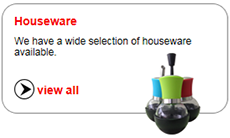 We have a wide selection of houseware available.