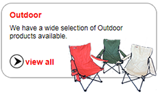We have a wide selection of Outdoor products available.